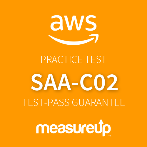 AWS Practice Test SAA-C02: AWS Certified Solutions Architect - Associate