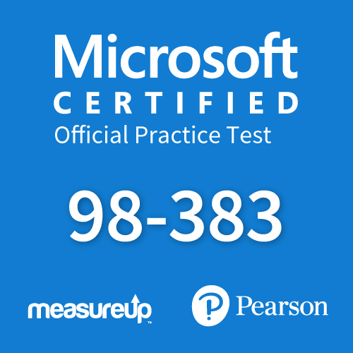 Microsoft Official Practice Test 98-383: Introduction to Programming Using HTML and CSS