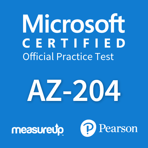 Microsoft Official Practice Test AZ-204: Developing Solutions for Microsoft Azure