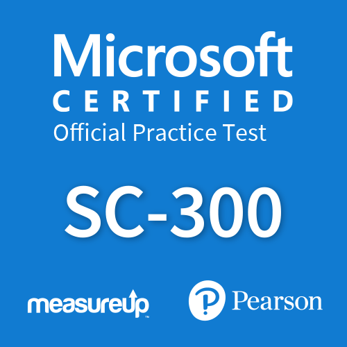 Microsoft Official Practice Test SC-300: Microsoft Identity and Access Administrator