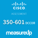 Assessment 350-601 DCCOR: Implementing Cisco Data Center Core Technologies