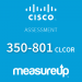 Assessment 350-801 CLCOR: Implementing Cisco Collaboration Core Technologies