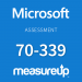Assessment 70-339: Managing Microsoft SharePoint Server 2016