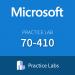 Practice Lab: Microsoft 70-410 Installing and Configuring Windows Server 2012