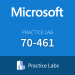Practice Lab: Microsoft 70-461 Querying Microsoft SQL Server 2012