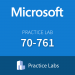Microsoft Practice Lab: 70-761 - Querying Data with Transact-SQL