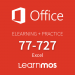 Elearning + Microsoft Official Practice Test 77-727 Office Specialist 2016 Excel in English