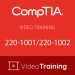 Video Training 220-1001/220-1002: CompTIA A+ Core