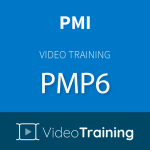 Video Training PMP6: Project Management Professional for PMBOK® Guide Sixth Edition