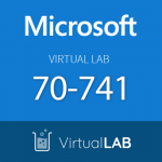 Virtual Lab 70-741: Microsoft Networking with Windows Server 2016 Series