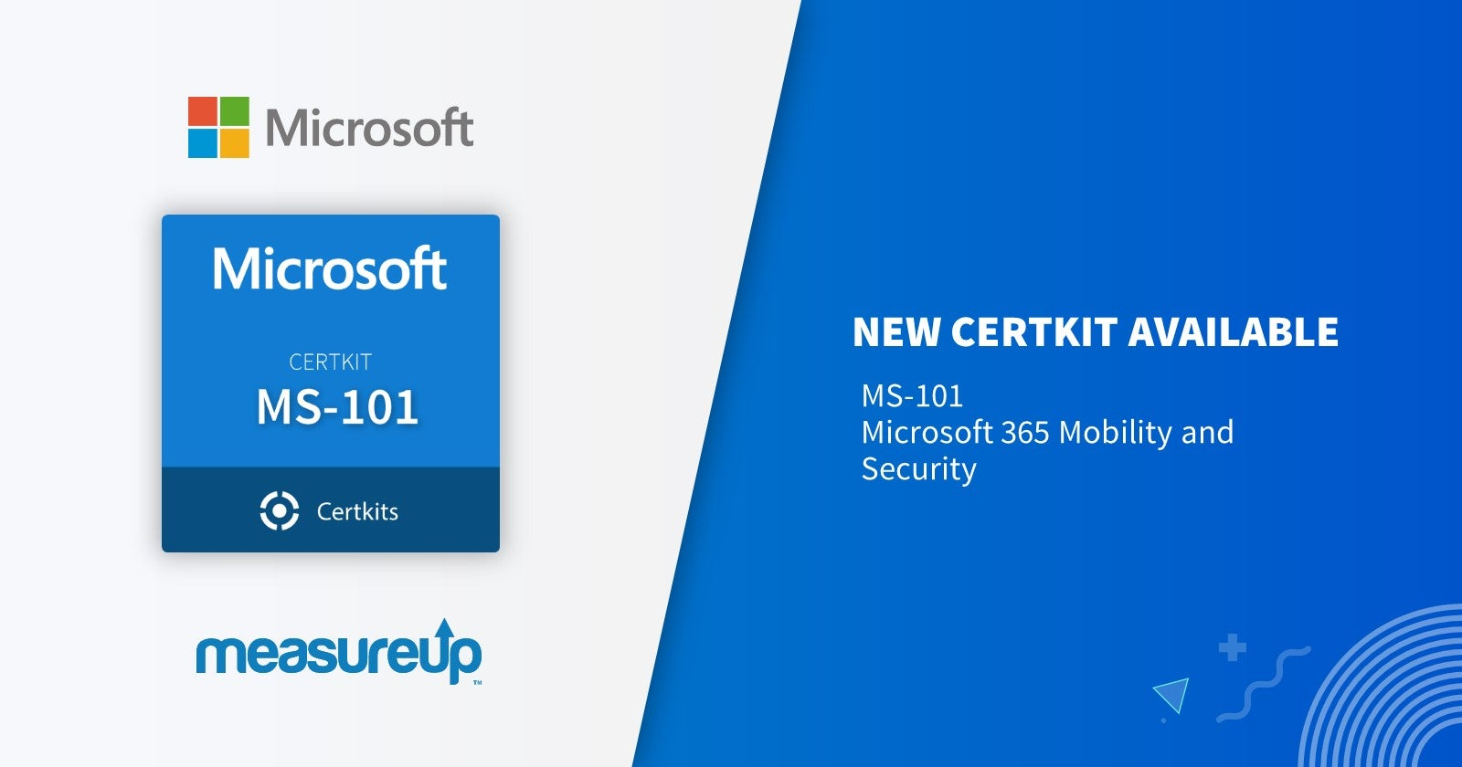 New Cert Kit MS-101: Microsoft 365 Mobility and Security