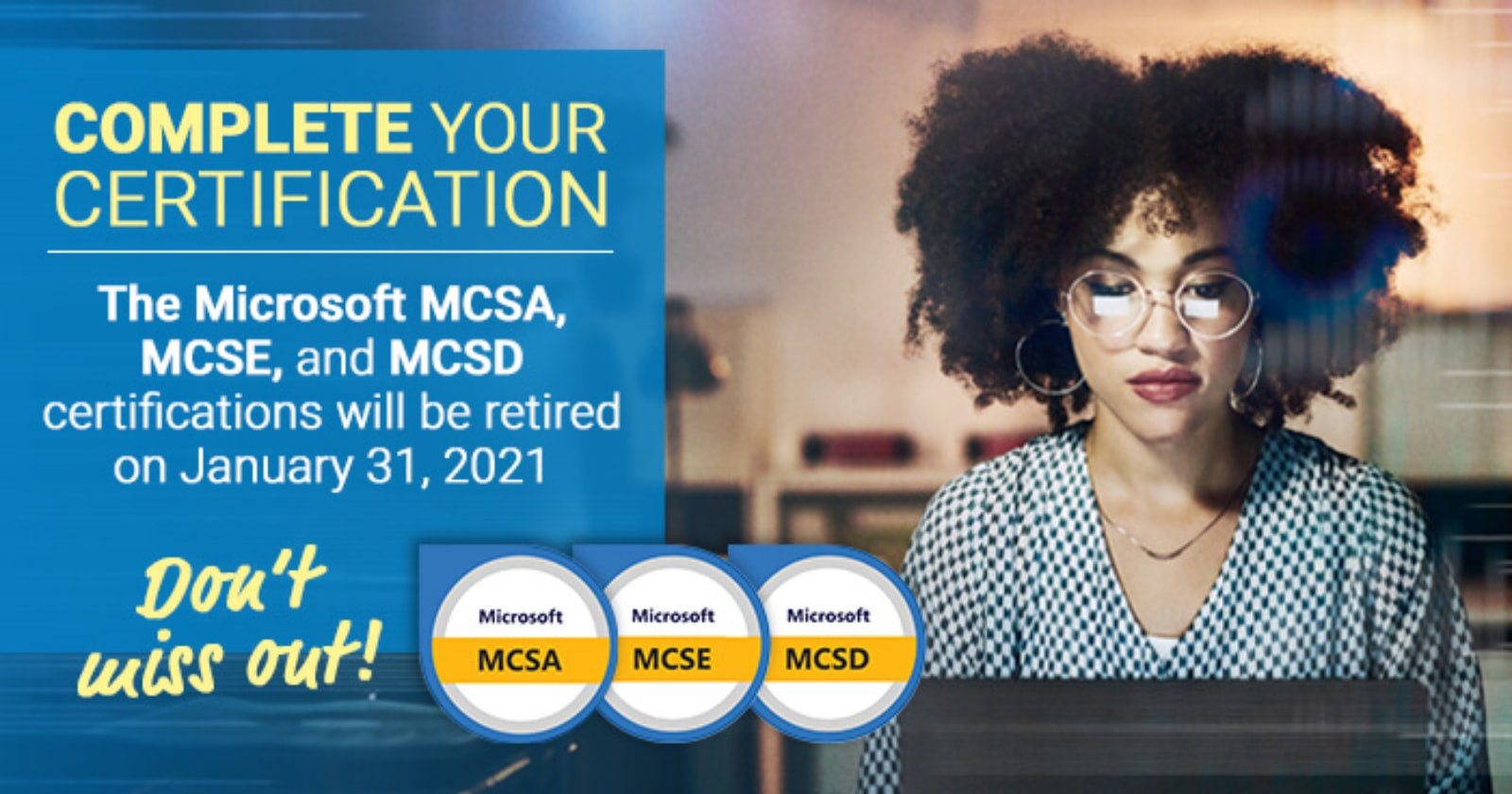 The time to start and complete your MCSA, MCSD, and MCSE certification paths