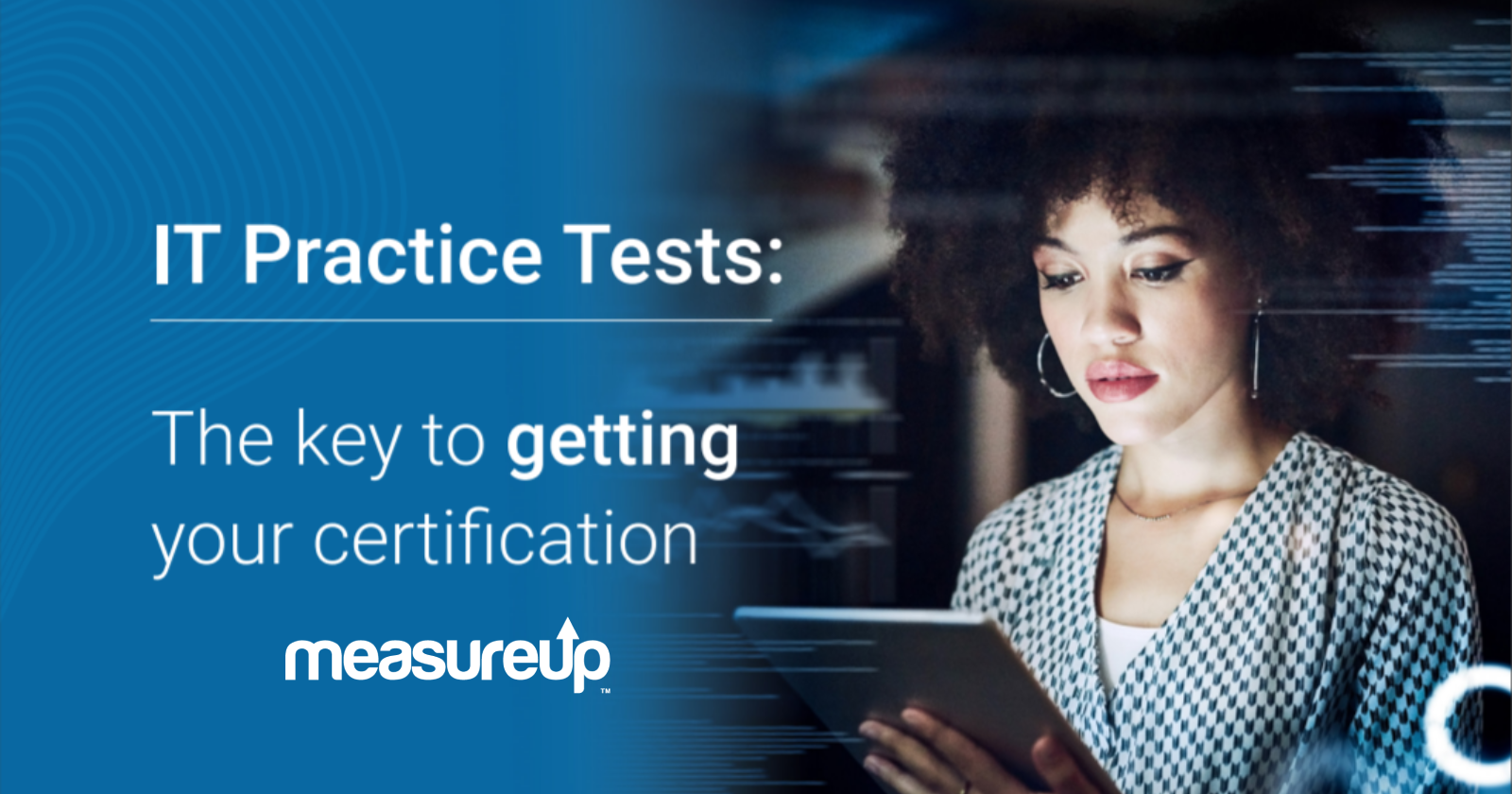 IT Practice Tests: The key to getting your certification