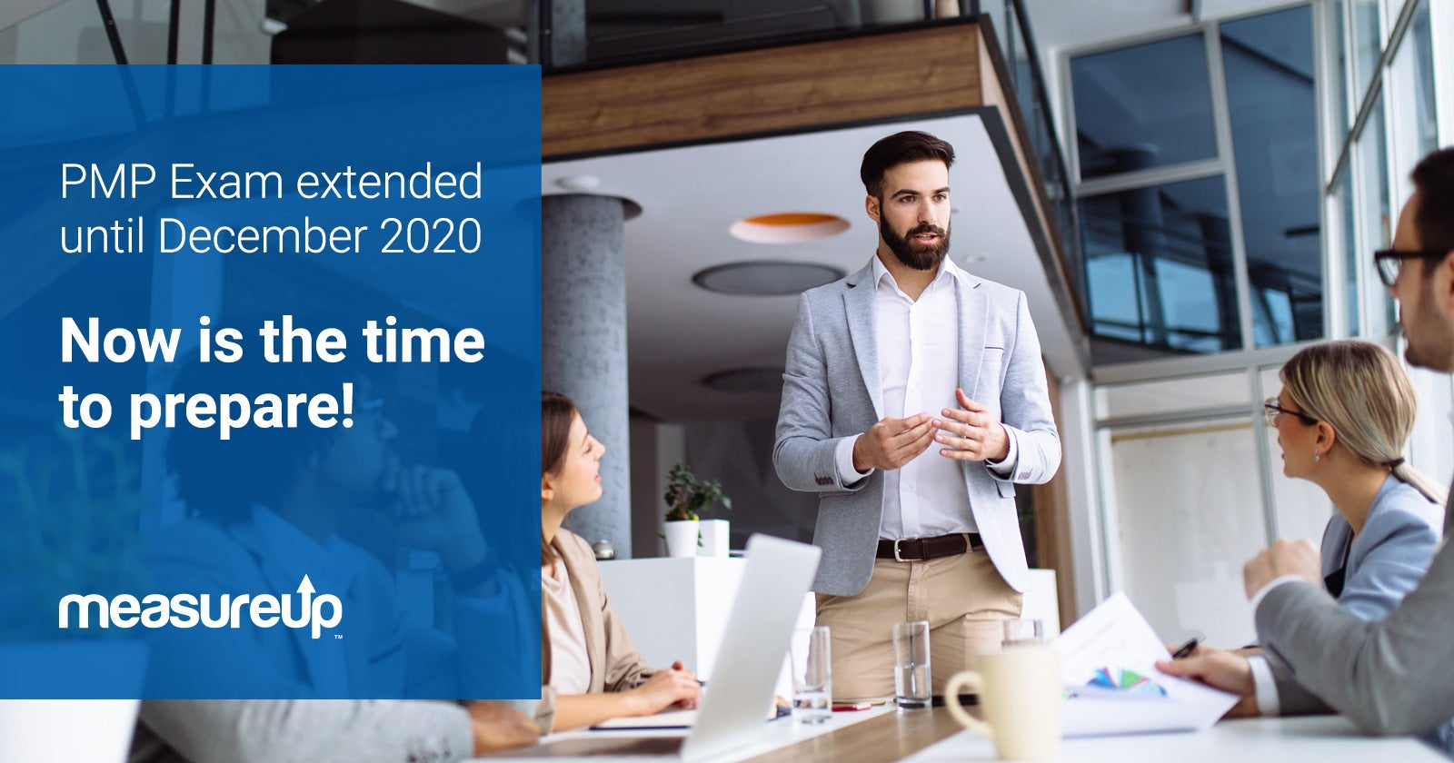 PMP current exam is extended until December 31, 2020: Now is the time to begin your preparation!
