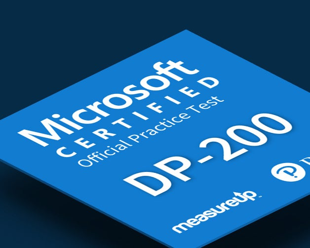 Practice Test DP200 Microsoft Implementing an Azure Data Solution