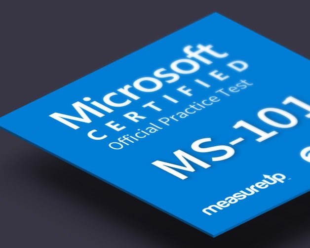 Practice Test MS-101: Microsoft 365 Mobility and Security